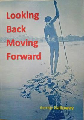 Looking Back Moving Forward - Gerritje Galloway Book